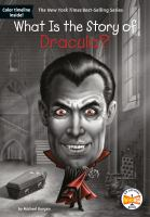 Cover image for What is the story of Dracula? / by Michael Burgan ; illustrated by David Malan.