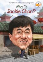 Cover image for Who is Jackie Chan? / by Jody Jensen Shaffer ; illustrated by Gregory Copeland.