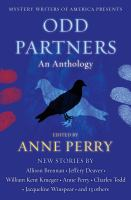 Cover image for Mystery writers of America presents odd partners : an anthology / edited by Anne Perry.