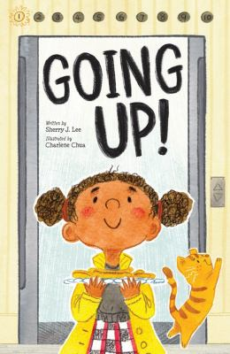 Cover image for Going up! / written by Sherry J. Lee ; illustrated by Charlene Chua.