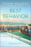 Cover image for Best behavior / Wendy Francis.