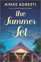 Cover image for The summer set / Aimee Agresti.