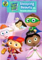 Cover image for Super why! Sleeping Beauty and other fairytale adventures / Out of the Blue Enterprises.