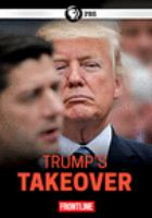 Cover image for Trump's takeover.