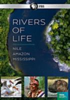 Cover image for Rivers of life / a BBC Studios production for PBS and BBC ; series producer, Mark Flowers.