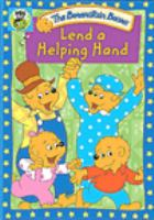 Cover image for The Berenstain bears. Lend a helping hand.