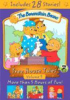 Imagen de portada para The Berenstain bears. Tree house tales. Volume 3.