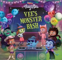 Imagen de portada para Vee's monster bash / adapted by Chelsea Beyl ; illustrated by the Imaginism Studio and the Disney Storybook Art Team.