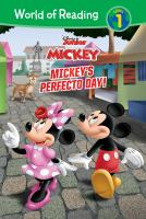 Cover image for Mickey and the Roadster Racers. Mickey's perfecto day / adapted by Sherri Stoner ; illustrated by Loter, Inc.