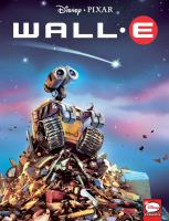 Cover image for Wall-E / manuscript adaptation, Alessandro Ferrari ; pencil/inking, Claudio Sciarrone ; color, Kawaii Creative Studio, Maurizio De Bellis [and others].