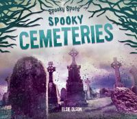 Cover image for Spooky cemeteries / Elsie Olson.