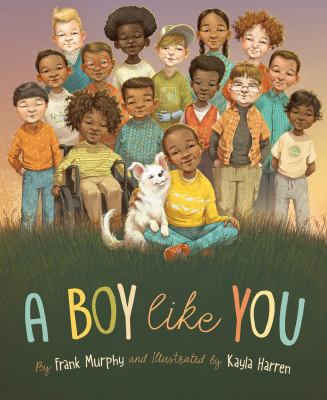 Cover image for A boy like you / by Frank Murphy and illustrated by Kayla Harren.