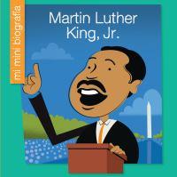Cover image for Martin Luther King, Jr. [edición en Español] / Emma E. Haldy ; ilustrador, Jeff Bane.