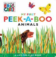 Cover image for My First Peek-a-boo [board book] : Animals.