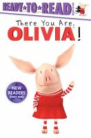 Imagen de portada para There you are, Olivia! / by Cala Spinner.