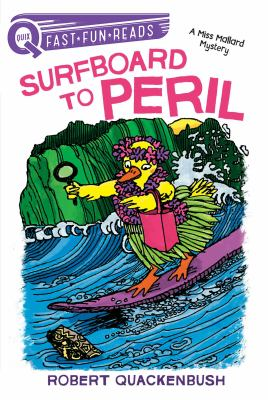 Cover image for Surfboard to peril / Robert Quackenbush.