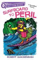 Cover image for Surfboard to peril / Robert Quackenbush.