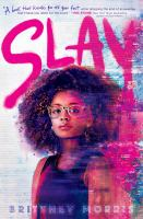 Cover image for Slay / by Brittney Morris.