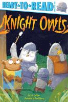 Imagen de portada para Knight owls / by Eric Seltzer ; illustrated by Tom Disbury.