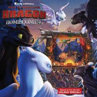 Cover image for How to train your dragon. Homecoming / adapted by May Nakamura ; illustrated by Patrick Spaziante.