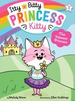 Cover image for The newest princess / by Melody Mews ; illustrated by Ellen Stubbings.