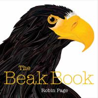 Cover image for The beak book / Robin Page.