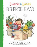 Cover image for Juana & Lucas. Big problemas / Juana Medina.