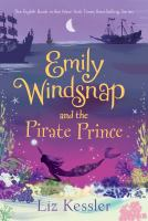 Cover image for Emily Windsnap and the pirate prince / Liz Kessler ; illustrations by Erin Farley.