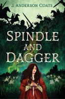 Cover image for Spindle and dagger / J. Anderson Coats.