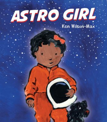 Cover image for Astro girl / Ken Wilson-Max.