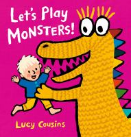Cover image for Let's play monsters! / Lucy Cousins.