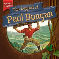 Cover image for The legend of Paul Bunyan / Julia McDonnell.