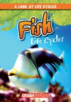 Cover image for Fish life cycles / by Bray Jacobson.