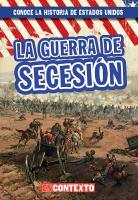 Cover image for La guerra de secesión / Peter Castellano ; traducido por Esther Sarfatti.