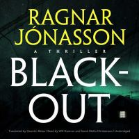 Cover image for Black-out [sound recording] / Ragnar Jónasson ; translated by Quentin Bates.