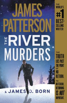 Cover image for The river murders / James Patterson & James O. Born.