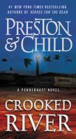 Cover image for Crooked river [text (large print)] / Douglas Preston & Lincoln Child.
