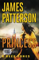 Imagen de portada para Princess / James Patterson and Rees Jones.