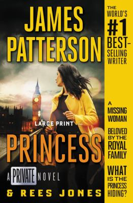 Cover image for Princess [text (large print)] / James Patterson and Rees Jones.