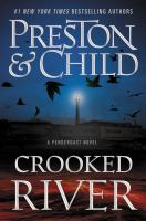 Cover image for Crooked river / Douglas Preston & Lincoln Child.