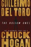 Cover image for The hollow ones / Guillermo Del Toro and Chuck Hogan.
