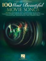 Cover image for 100 most beautiful movie songs : piano, vocal, guitar.