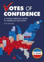 Cover image for Votes of confidence : a young person's guide to American elections / by Jeff Fleischer.