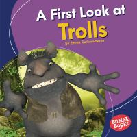Cover image for A first look at trolls / Emma Carlson Berne.