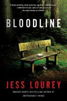 Cover image for Bloodline / Jess Lourey.