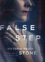 Cover image for False step / Victoria Helen Stone.