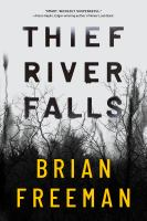 Cover image for Thief River Falls / Brian Freeman.