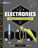 Cover image for Electronics projects to build on : 4D an augmented reading experience / by Tammy Enz.