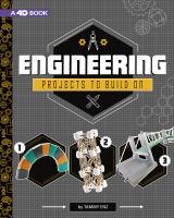 Cover image for Engineering projects to build on : 4D an augmented reading experience / by Tammy Enz.
