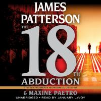 Cover image for The 18th abduction [sound recording] / James Patterson and Maxine Paetro.